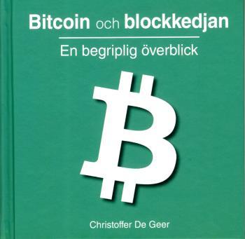 Bitcoin Och Blockkedjan - En Begriplig Överblick