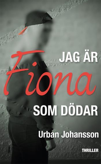 Jag Är Fiona Som Dödar