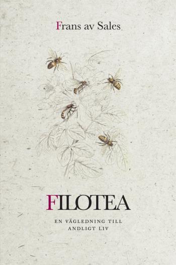 Filotea - Vägen Till Ett Andligt Liv
