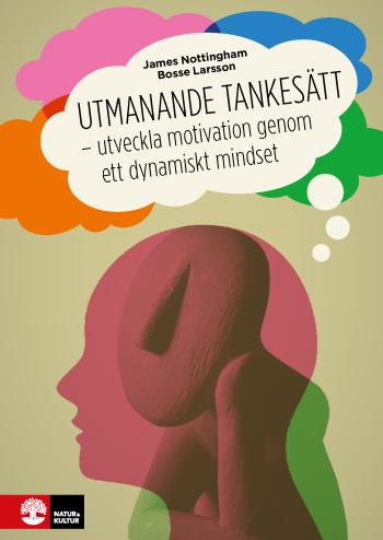 Utmanande Tankesätt - Utveckla Motivation Genom Ett Dynamiskt Mindset