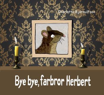 Bye, Bye Farbror Herbert