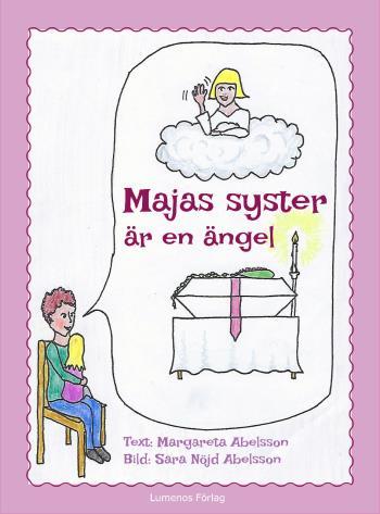 Majas Syster Är En Ängel