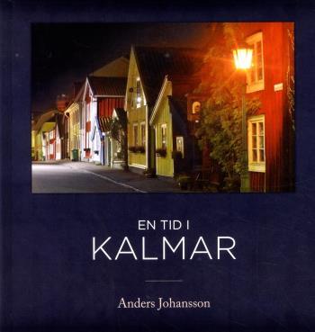 En Tid I Kalmar