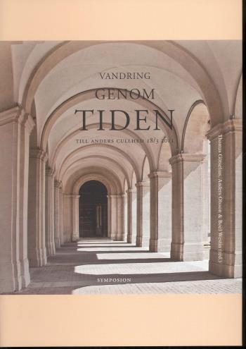 Vandring Genom Tiden - Till Anders Cullhed 18/3 2011