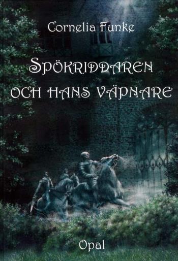 Spökriddaren Och Hans Väpnare