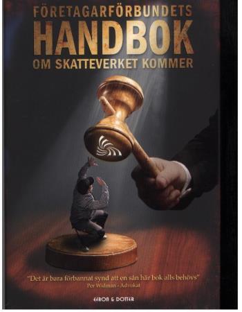 Företagarförbundets Handbok - Om Skatteverket Kommer