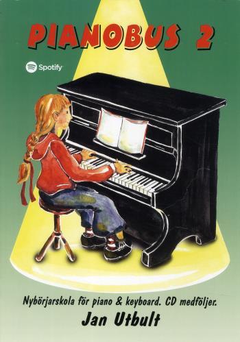 Pianobus 2 - Nybörjarskola För Piano & Keyboard