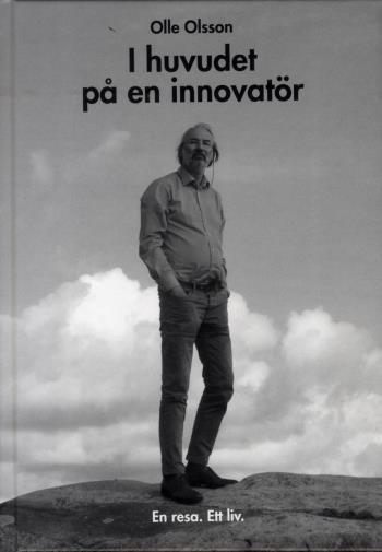 I Huvudet På En Innovatör - En Resa - Ett Liv