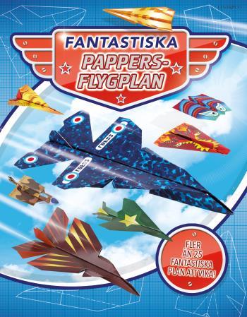 Fantastiska Pappersflygplan