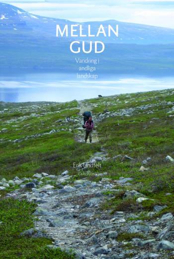 Mellan Gud - Vandring I Andliga Landskap