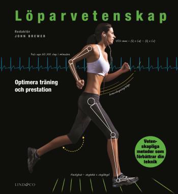 Löparvetenskap - Optimera Din Träning Och Prestation