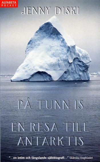 På Tunn Is - En Resa Till Antarktis