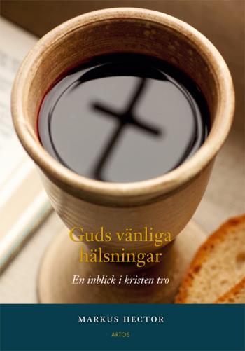 Guds Vänliga Hälsningar - En Inblick I Kristen Tro