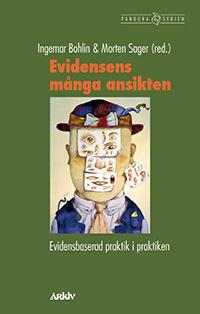 Evidensens Många Ansikten - Evidensbaserad Praktik I Praktiken