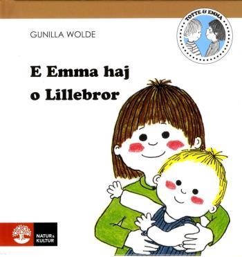 E Emma Thaj O Lillebror
