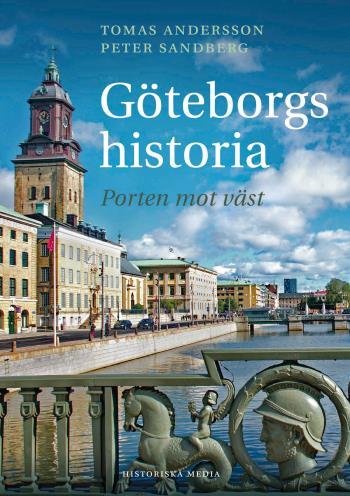 Göteborgs Historia - Porten Mot Väst