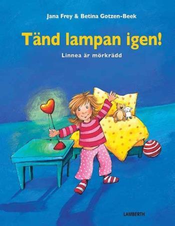 Tänd Lampan Igen! - Linnea Är Mörkrädd