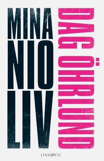 Mina Nio Liv