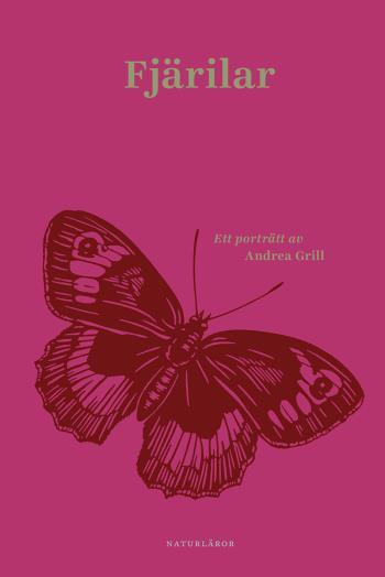 Fjärilar - Ett Porträtt Av Andrea Grill