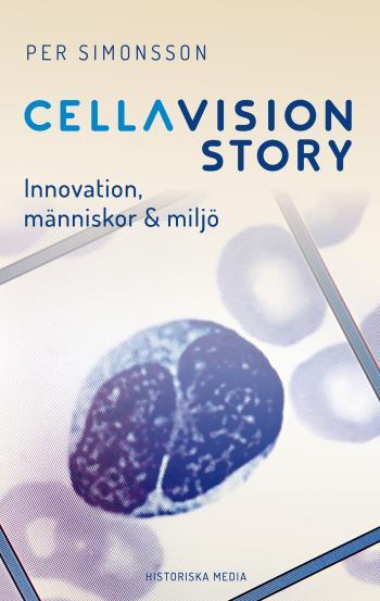 Cellavision Story - Innovation, Människor & Miljö