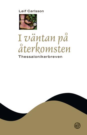 I Väntan På Återkomsten - Thessalonikerbreven
