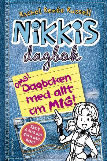 Nikkis Dagbok- Omg! Dagboken Med Allt Om Mig!
