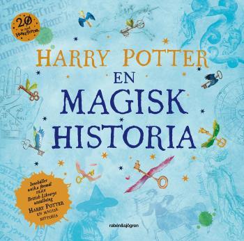 Harry Potter - En Magisk Historia