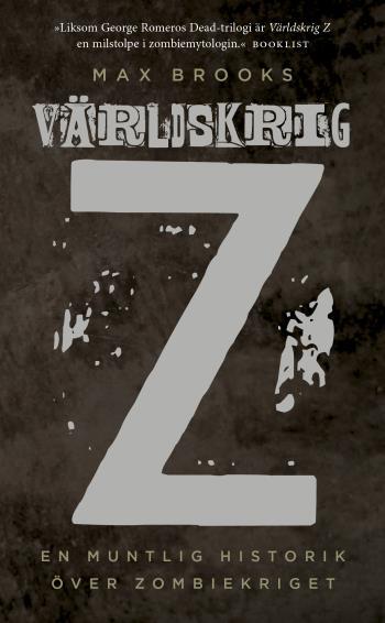 Världskrig Z - En Muntlig Historik Över Zombiekriget