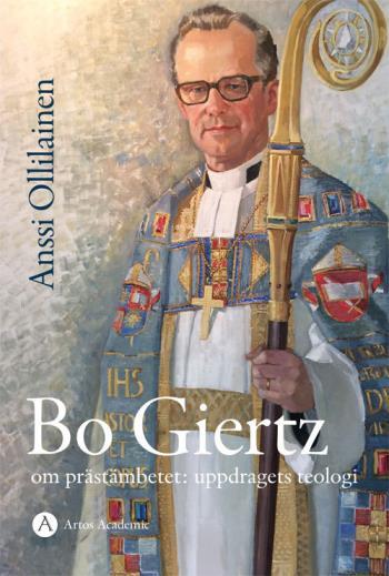 Bo Giertz Om Prästämbetet- Uppdragets Teologi