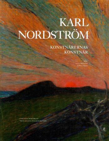Karl Nordström - Konstnärernas Konstnär