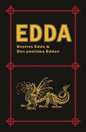 Edda- Snorres Edda & Den Poetiska Eddan