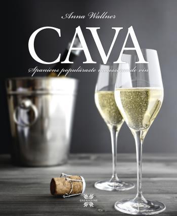 Cava - Spaniens Populäraste Mousserande Vin