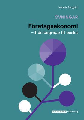 Företagsekonomi - Från Begrepp Till Beslut Övningar/facit