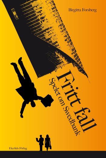 Fritt Fall - Spelet Om Swedbank