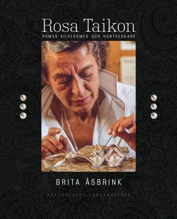 Rosa Taikon- Romsk Silversmed Och Hantverkare