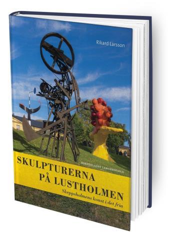 Skulpturerna På Lustholmen - Skeppsholmens Konst I Det Fria