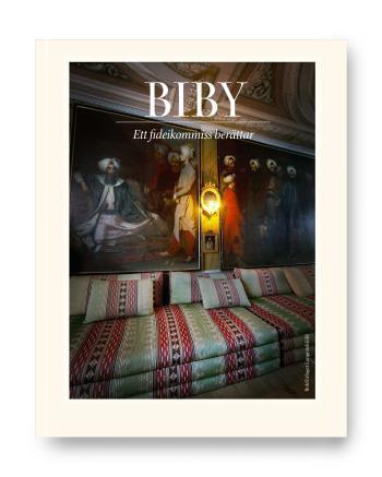 Biby - Ett Fideikommiss Berättar