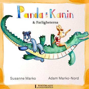 Panda Och Kanin & Farligheterna