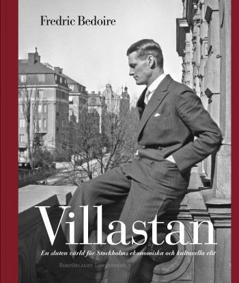 Villastan - En Sluten Värld För Stockholms Ekonomiska Och Kulturella Elit