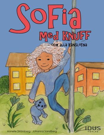 Sofia Med Knuff - Och Alla Känslorna