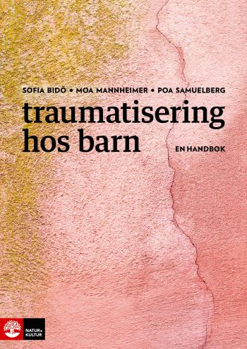 Traumatisering Hos Barn - En Handbok