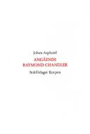 Angående Raymond Chandler