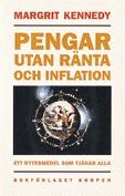 Pengar Utan Ränta Och Inflation - Ett Bytesmedel Som Tjänar Alla