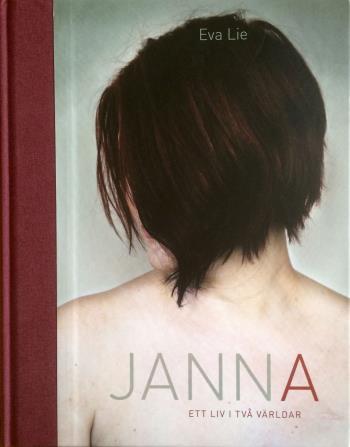 Janna - Ett Liv I Två Världar