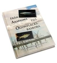 Från Arapaima Till Ögonfläcksrasbora - En Grundbok I Akvaristik