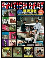 British Beat In Sweden - The Original Vinyls 1957-1969