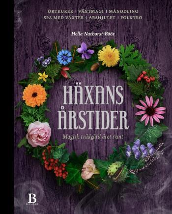 Häxans Årstider - Magisk Trädgård Året Runt
