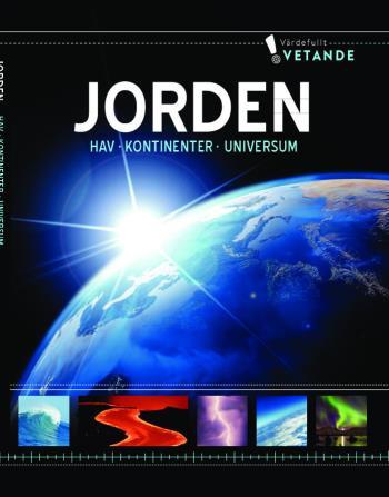 Jorden - Hav, Kontinenter, Universum