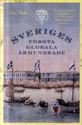 Sveriges Första Globala Århundrade - En 1700-talshistoria