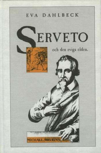 Serveto Och Den Eviga Elden